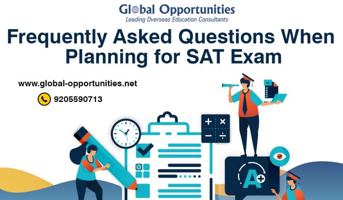 Frequently Asked Questions When Planning for SAT Exam