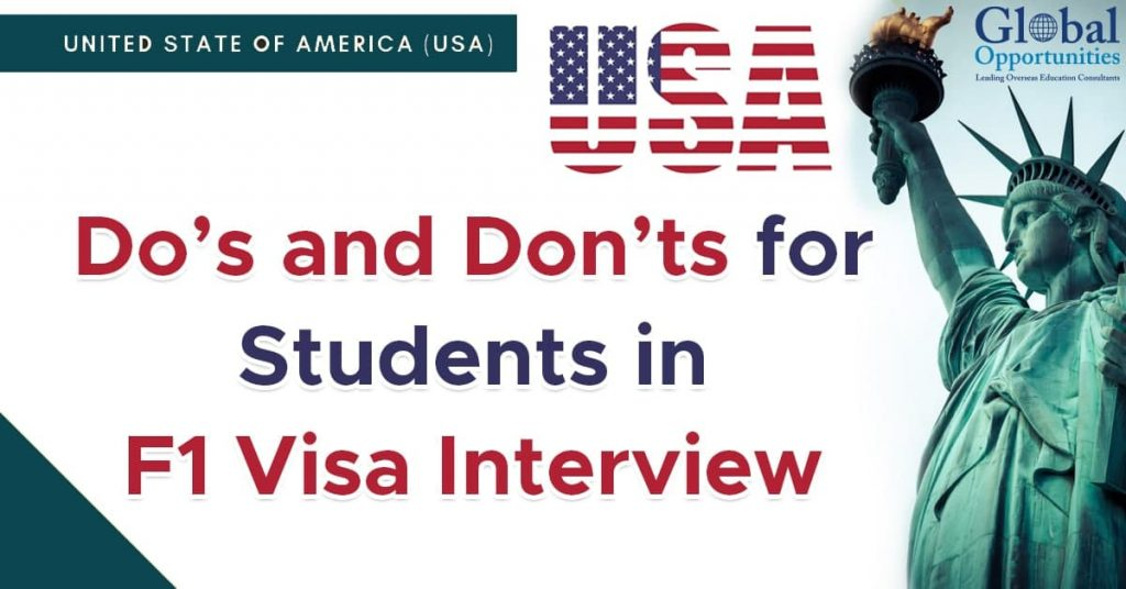 Do's and Don'ts for Students in F1 Visa Interview