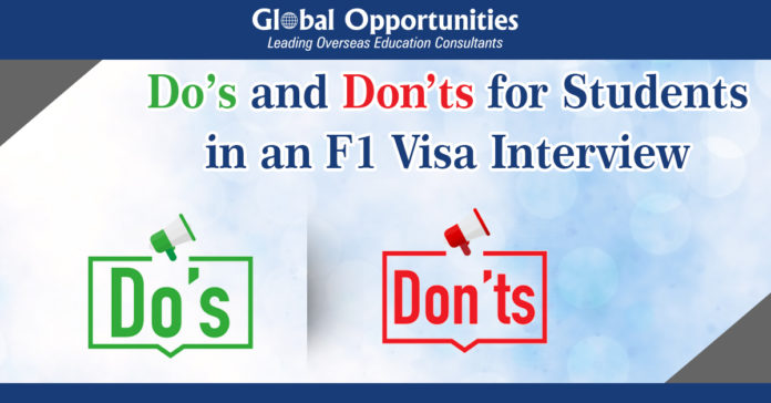 Do's and Don'ts for Students in an F1 Visa Interview