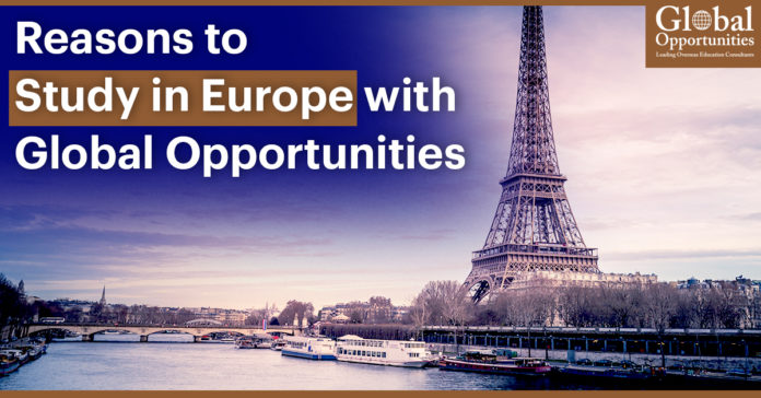 Reasons to Study in Europe with Global Opportunities