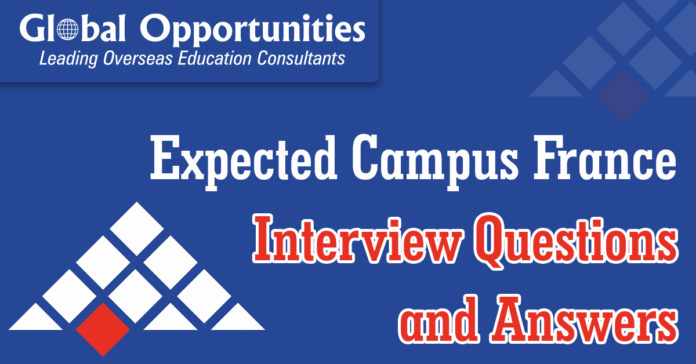 Question and Answer for Expected Campus France Interview