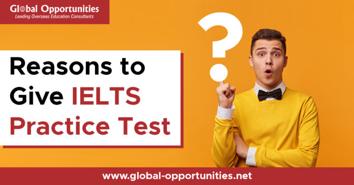 Reason to Give IELTS Practice Test