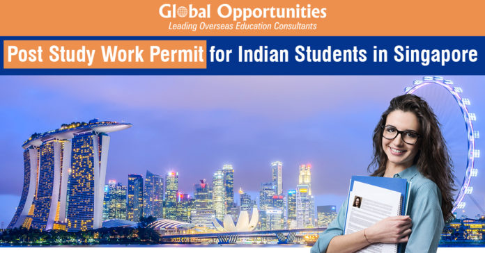 Post Study Work Permit for Indian Students in Singapore