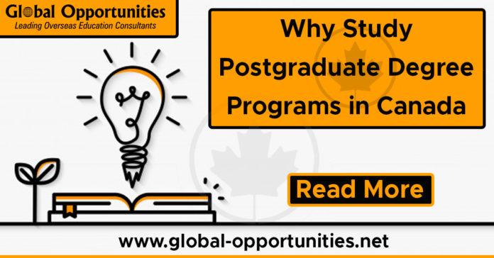Why Study Postgraduate Degree Programs in Canada