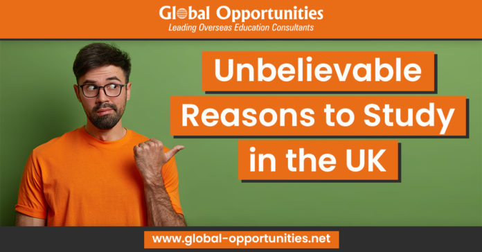 Unbelievable Reasons to Study in the UK