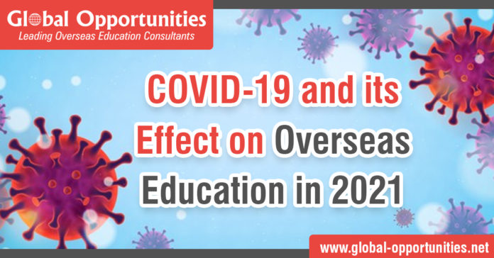 COVID-19 and its Effect on Overseas Education in 2021