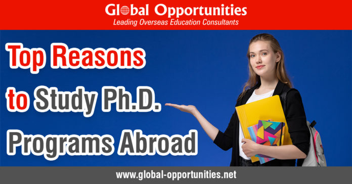 Top Reasons to Study Ph.D. Programs Abroad