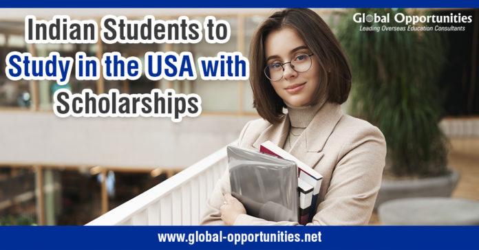 Indian Students to Study in the USA with Scholarships