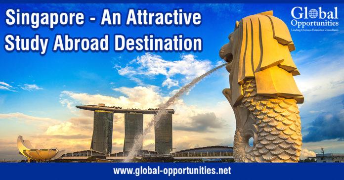 Singapore – An Attractive Study Abroad Destination